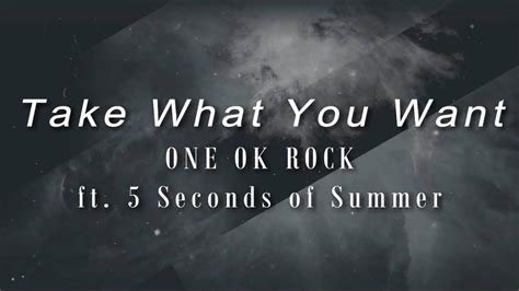 Take What You Want-ONE OK ROCK ft